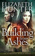 Building From Ashes: An Elemental Vampire Romance (Elemental World Book 1)