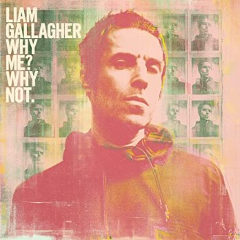 Resultado de imagen de Liam Gallagher - Why Me? Why Not""