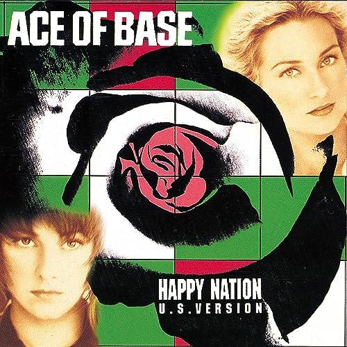 Happy Nation (Remastered) de Ace of Base sur Amazon Music - Amazon.fr