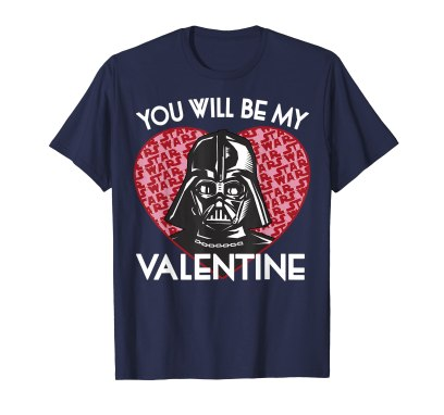 Image result for you will be my valentine darth vader