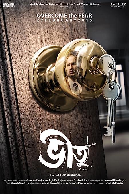 Bheetu: Coward (2015) Bengali WEB-DL - 1080P - x264 - 1.7GB - Download & Watch Online Movie Poster - mlsbd
