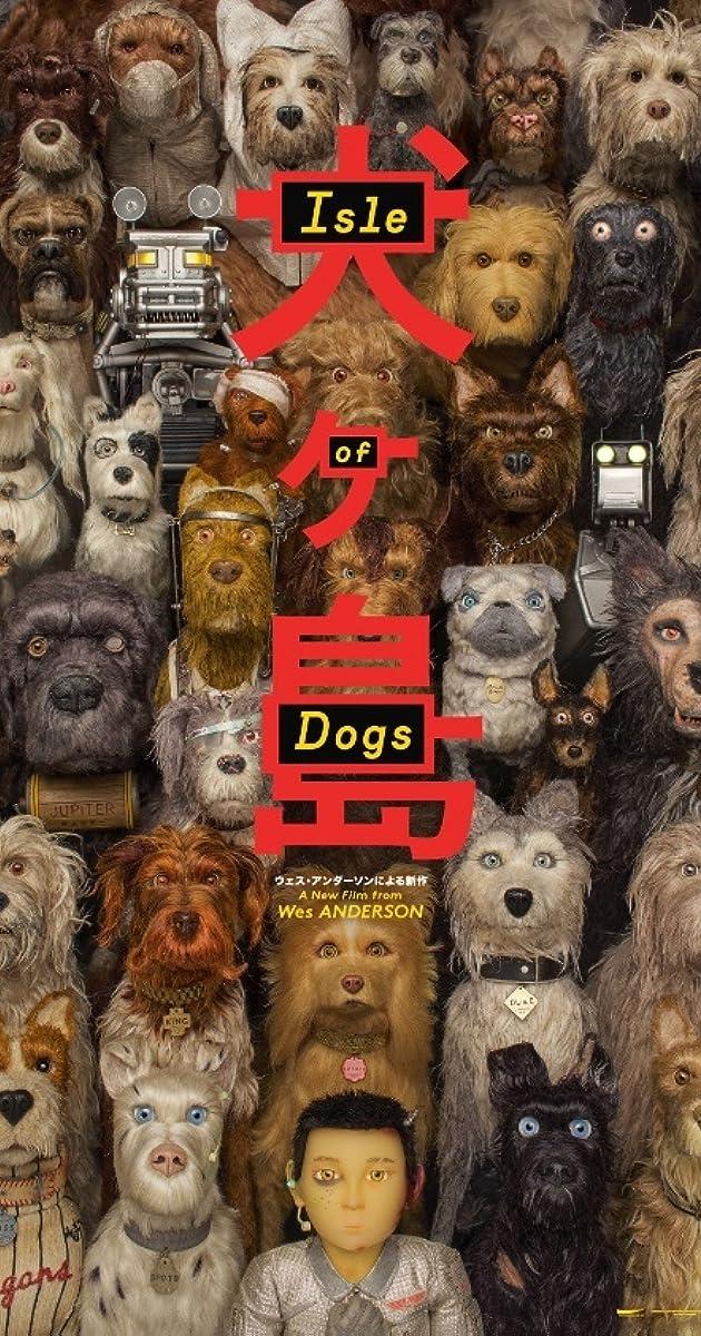 Isle Of Dogs 2018 Imdb