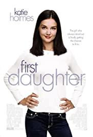 First Daughter 2004 Imdb