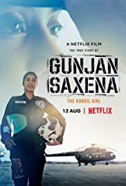 Download Gunjan Saxena: The Kargil Girl