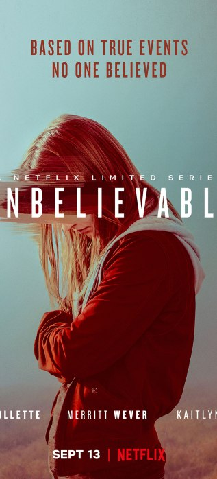 Image result for unbelievable netflix