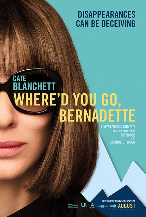August 2019 Adaptations - Where'd You Go Bernadette Movie Poster