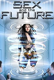 Download Sex and the Future
