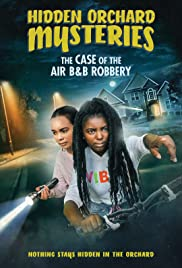 Download Hidden Orchard Mysteries: The Case of the Air B and B Robbery