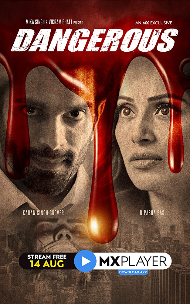 Dangerous 2020 Hindi MX Original Web Series 720p HDRip 800MB Download