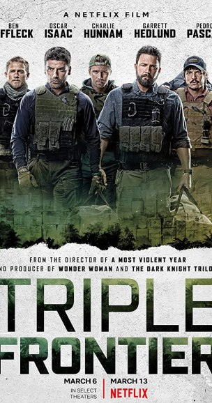Triple Frontier (2019) - best action movies on Netflix 2020