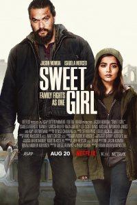 Sweet Girl (2021) WEB-DL Dual Audio [Hindi DD5.1 & English] 1080p 720p 480p x264 HD