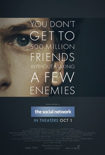 The Social Network poster, another must watch film for entrepreneurs. All about Mark Zuckerberg and the rise of Facebook.