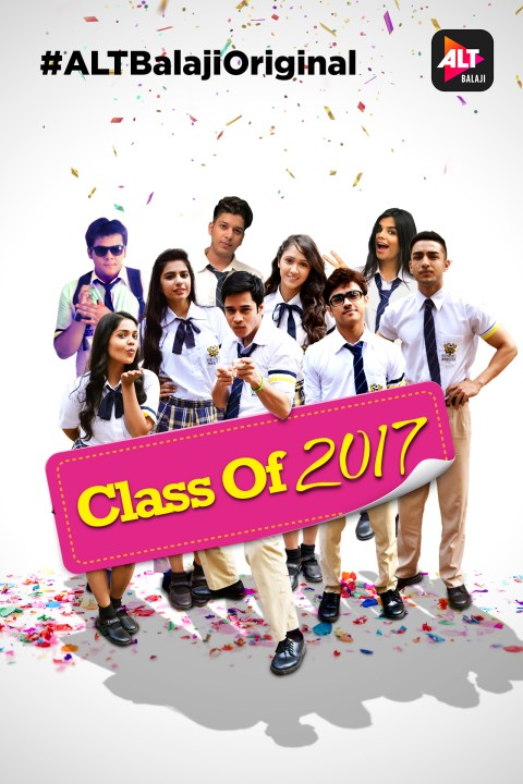 [18+] Class Of 2017 S01 Hindi ALT Balaji WEB Series 480p | 720p