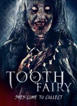 Tooth Fairy (2019) - IMDb