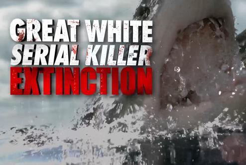 Great White Serial Killer Extinction (TV Movie 2020) - IMDb