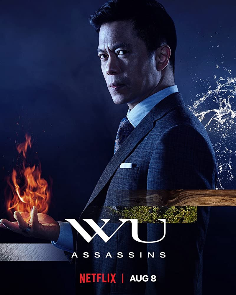 Wu Assassins poster featuring Byron Mann as the villain Uncle Six.