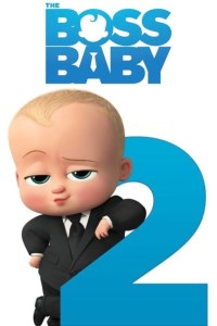 The Boss Baby 2: Family Business (2021) WEB-DL [Hindi (CAM-CLEAN) & English] 1080p 720p 480p Dual Audio [x264/ESubs] HD