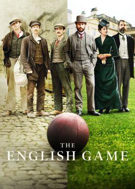 The English Game (TV Mini-Series 2020– ) - IMDb