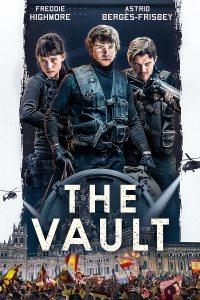 The Vault (2021) BluRay Dual Audio [Hindi (ORG 2.0) & English] 1080p 720p 480p [x264/10Bit-HEVC] HD