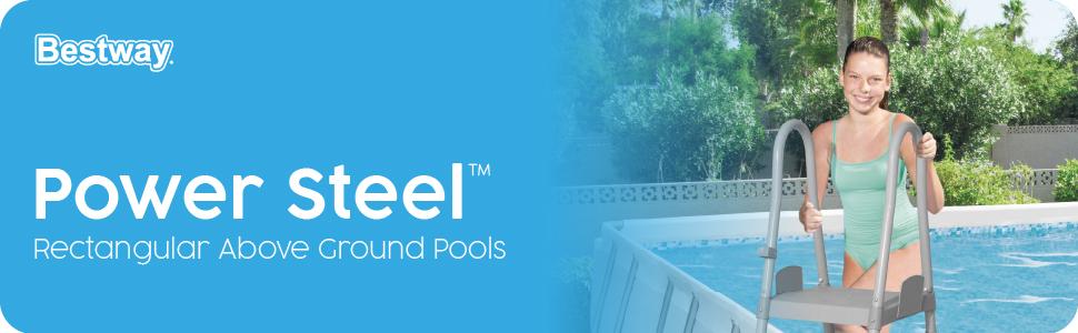 Bestway Pools, Above Ground Pools, Power Steel Pool, Garden Pool, Rectangular Pool