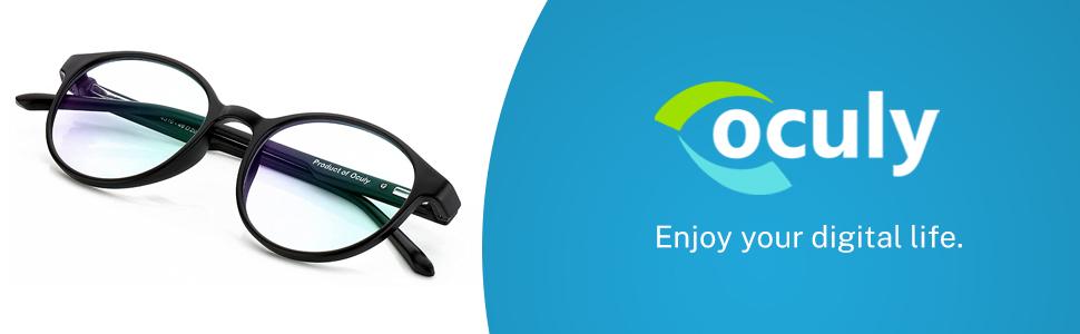 Oculy Unisex Eyewear -- enjoy your digital life.