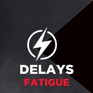 Delays Fatigue