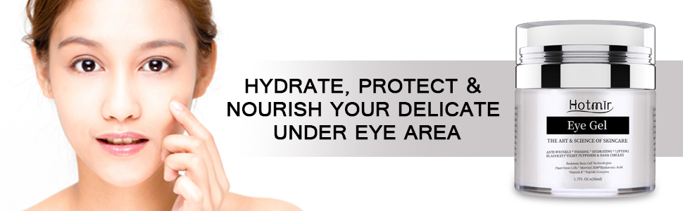 Eye gel cream will hydrate, protect and nourish your eyes