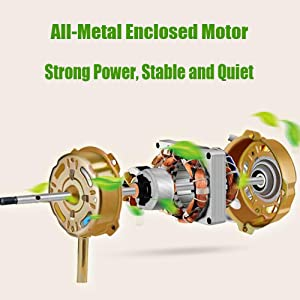 All-metal enclosed motor, strong power, stable and quiet.