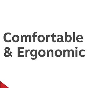 comfortable and ergonomic