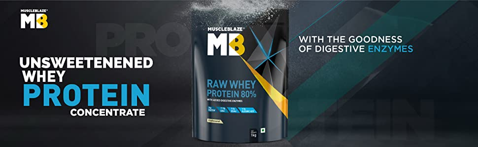 MuscleBlaze Unsweetened Whey Protein Concentrate