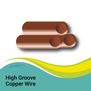 High Groove Copper Wire