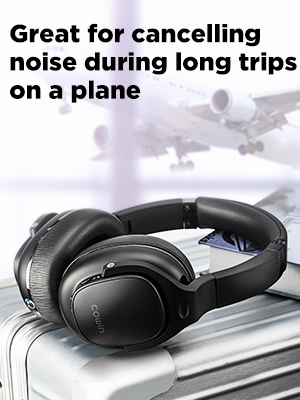 Great for cancelling noise during long trips on a plane