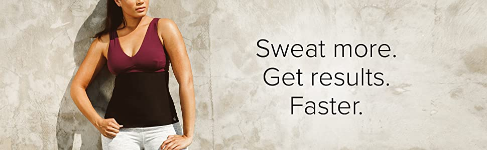 sweat more get results faster