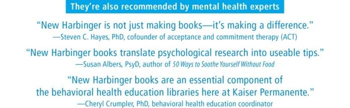 They're also recommended by mental health experts!