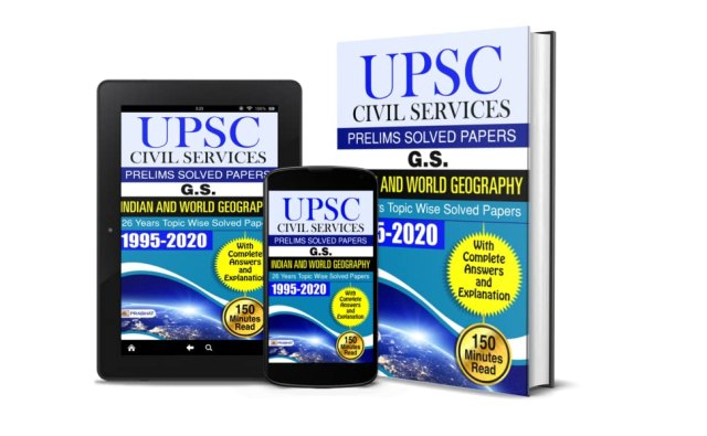 UPSC Civil Services Prelims Solved Papers G.S. Indian and World Geography 26 Years Papers 1995-2020