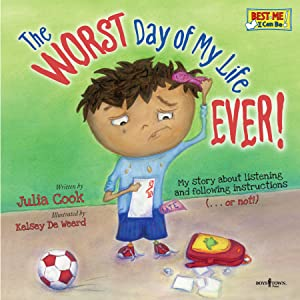 Worst Day RJ Julia Cook Best Me I Can Be!
