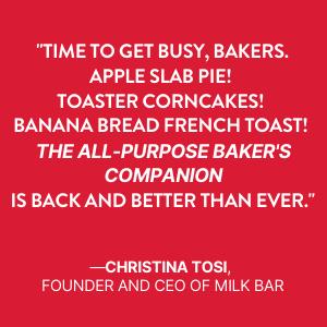 christina tosi, milk bar, king arthur baking, cookbook, baking book, bakers
