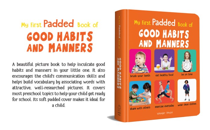 My First Padded Book of Good Habits and Manners: Early Learning Padded Board Books for Children