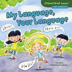 My Language, Your Language