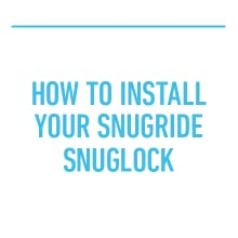 how to install your sugride snuglock