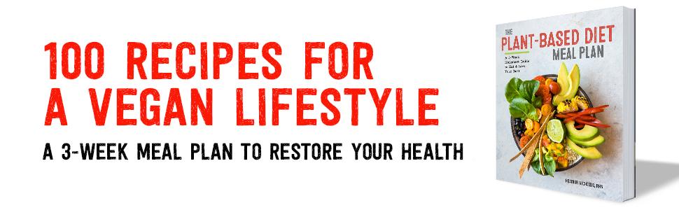 plant based diet, vegan cookbooks, forks over knives, nutrition, healthy cookbook