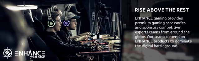 ENHANCE Gaming provides premium accessories and sponsors competitive esports teams