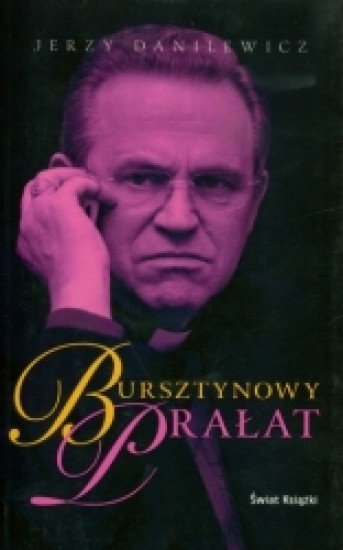 Jerzy Danilewicz Bursztynowy prałat
