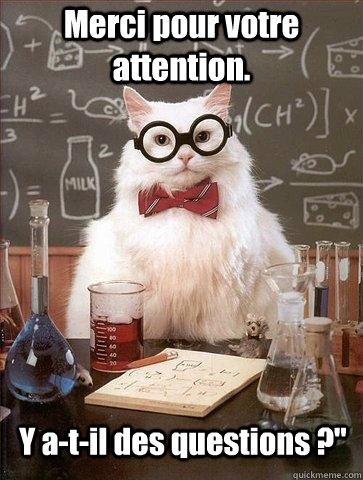 Merci Pour Votre Attention Des Questions : merci, votre, attention, questions, Merci, Votre, Attention., A-t-il, Questions, Chemistry, Quickmeme