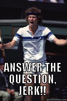 Answer The Question Meme : answer, question, Question, Quickmeme