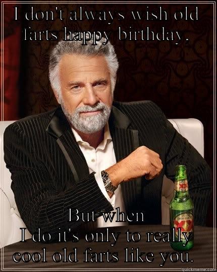 Happy Birthday Old Fart : happy, birthday, Happy, Birthday, Fart!, Quickmeme