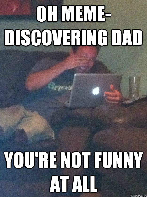 You Re Not Funny Meme : funny, Meme-discovering, You're, Funny, Walking, Quickmeme