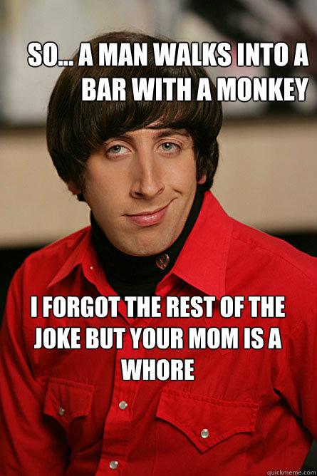 Monkey Bar Joke : monkey, So..., Walks, Monkey, Forgot, Whore, Pickup, Scientist, Quickmeme