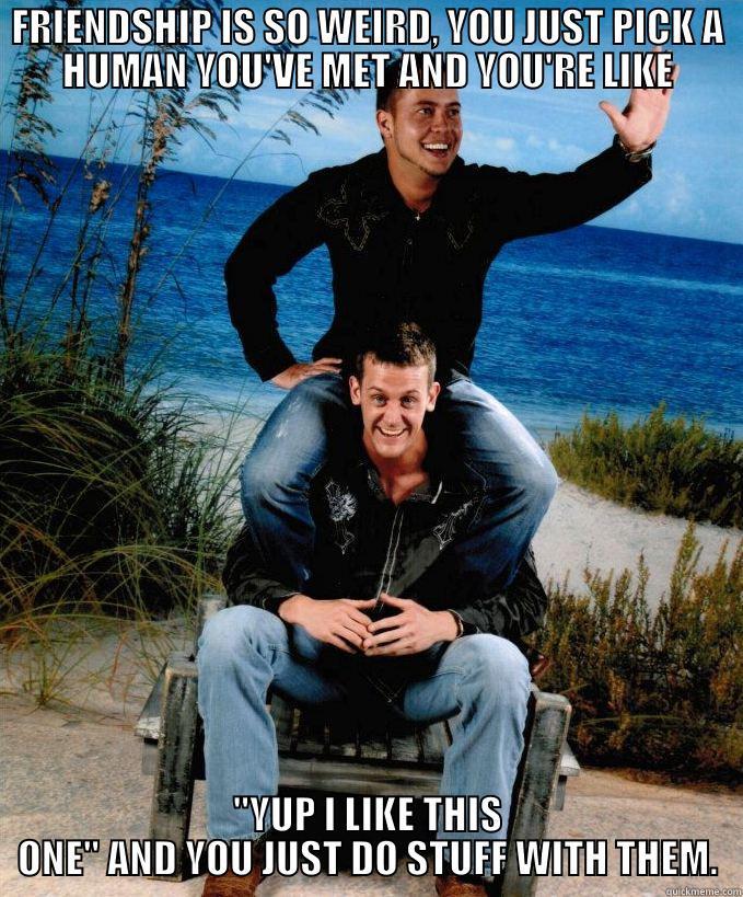 Weird Friends Meme : weird, friends, Friends, Weird, Quickmeme