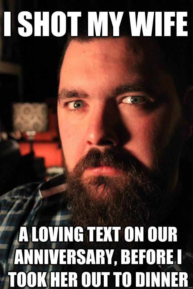 Loving Wife Meme : loving, Loving, Anniversary,, Before, Dinner, Dating, Murderer, Quickmeme